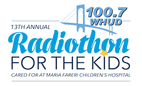 100.7 WHUD Joins Community in Support of Maria Fareri Children's Hospital through the 13th Annual 100.7 WHUD Radiothon For The Kids